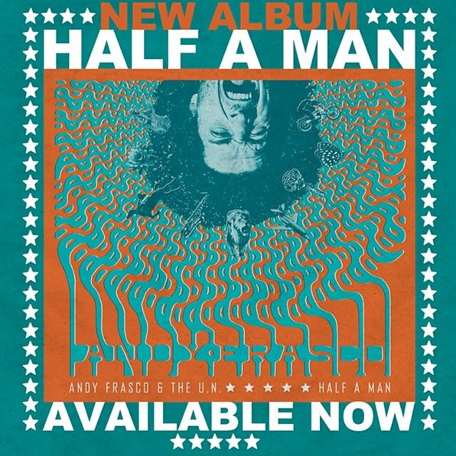 Andy Frasco Half A Man Album Review